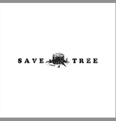 save our tree logo design template vector image