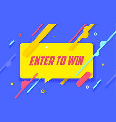 Enter to win in design banner template vector