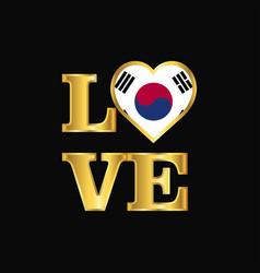 Love typography korea south flag design gold vector