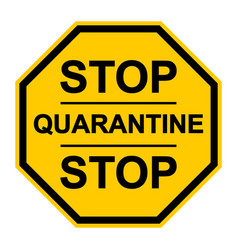Yellow stop sign quarantine page sign vector