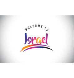Israel welcome to message in purple vibrant vector