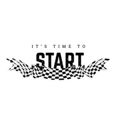 Checkered flag with word start t-shirt design vector