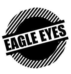 Eagle eyes stamp on white vector
