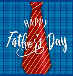 Fathers day card plaid background and tie vector
