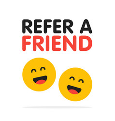 refer a friend card with two smiling emojis vector image