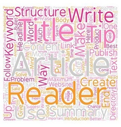 Structure Your Article for Maximum Impact text vector image