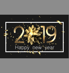 black 2019 happy new year card with golden bow and vector image