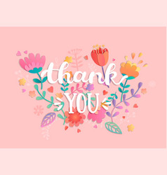 Thank you handwritten inscription with flowers vector