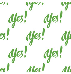 yes seamless pattern vector image