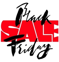 Black Friday Sale hand drawn grunge lettering vector image vector image