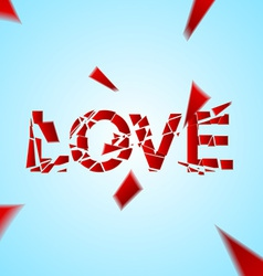 Crashed love word broken vector