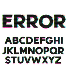 Glitch and error style font and alphabet design vector