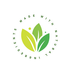 made with natural ingredients sticker vector image