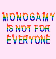 Monogamy is not for everyone promiscuity free vector