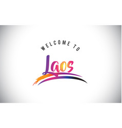 Laos welcome to message in purple vibrant modern vector