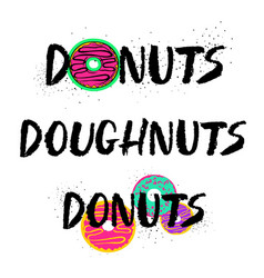 hand drawn donuts lettering set vector image vector image