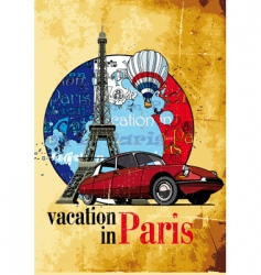 vacation in Paris grunge vector image vector image