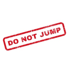 Do Not Jump Text Rubber Stamp vector image vector image