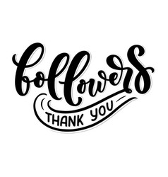 Lettering followers great design for any purposes vector