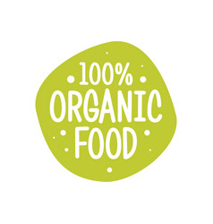 modern green eco badge 100 percent organic label vector image
