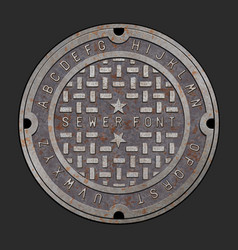 rusty iron alphabet font realistic manhole cover vector image