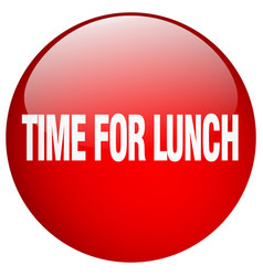 Time for lunch red round gel isolated push button vector