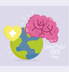 world mental health day human brain planet heart vector image