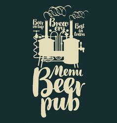 beer pub menu with retro brewery and inscriptions vector image vector image