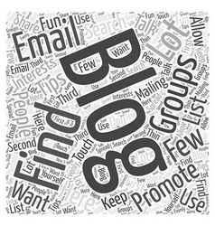 how to find email groups to promote your blog Word vector image vector image