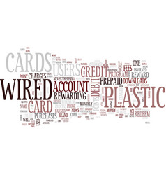 The lowdown on wired plastic text background word vector