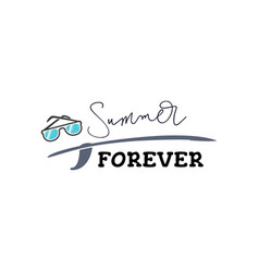 hand drawn lettering summer forever inscription vector image