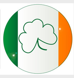 irish flag with shamrock button vector image