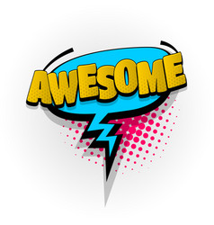 Awesome comic book text pop art vector