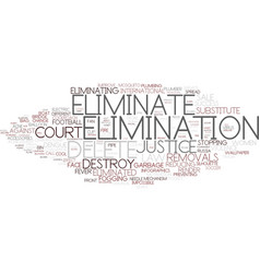 Elimination word cloud concept vector