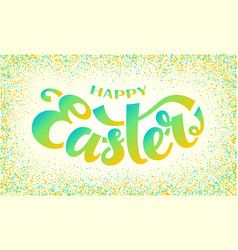 happy easter isolated hand drawn lettering vector image