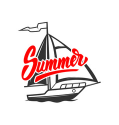 summer lettering phrase with yacht design vector image
