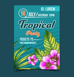 tropical exotic leaves and flowers poster vector image