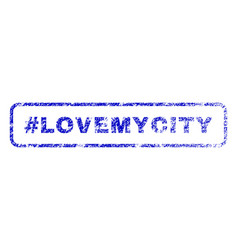 hashtag lovemycity rubber stamp vector image