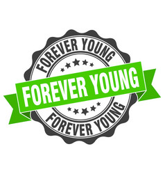 Forever young stamp sign seal vector