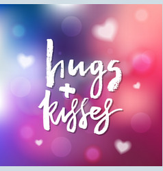 Hugs and kisses - calligraphy for invitation vector