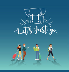 lets go for amazing trip with friends design vector image vector image