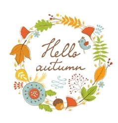 Beautiful hello autumn card with wreath vector