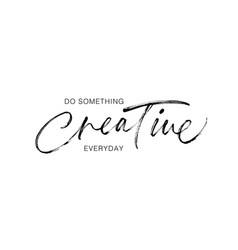 do something creative everyday phrase vector image
