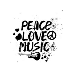 peace love music hand drawn lettering vector image