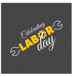 Happy labor day creative typography with workers vector
