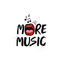 more music grunge inspirational lettering vector image vector image