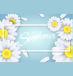 Hello summer seasonal banner camomiles flowers vector