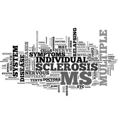 What do you need to know about multiple sclerosis vector