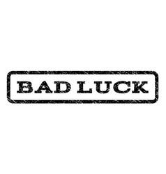 bad luck watermark stamp vector image vector image