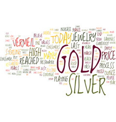 gold versus silver jewelry text background word vector image